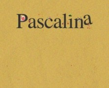 Pascalina FTW! (Literally!)